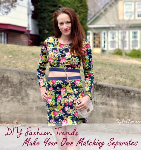 DIY Fashion Trends: Make Your Own Matching Separates @ StylishTwo.com